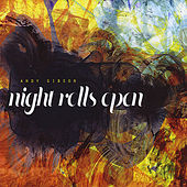 Night Rolls Open by Andy Gibson