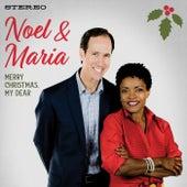 Merry Christmas, My Dear de Noel and Maria