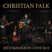 Jetzt&danach (Live 2019) de Christian Falk