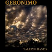 Talking Hands von Geronimo