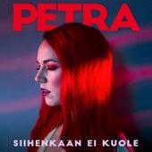 Siihenkään ei kuole de Petra