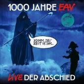 1000 Jahre EAV Live - Der Abschied von EAV