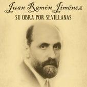 Juan Ramón Jiménez, Su Obra por Sevillanas de German Garcia