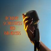 Holiday Songstress & Balladeers, Vol. One de Various Artists