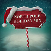 North Pole Holiday Mix, Vol. Four de Various Artists