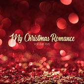 My Christmas Romance, Vol. Five by Various Artists