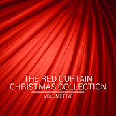 The Red Curtain Christmas Collection, Vol. Five von Various Artists