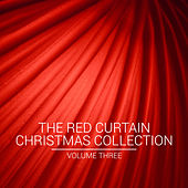 The Red Curtain Christmas Collection, Vol. Three von Various Artists