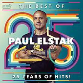 The Best Of Paul Elstak - 25 Years Of Hits by DJ Paul Elstak