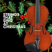 Strings That Sing At Christmas de Various Artists