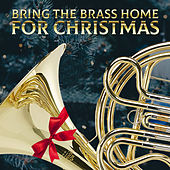 Bring the Brass Home for Christmas de Various Artists