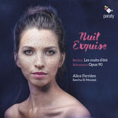 Nuit Exquise by Alice Ferrière