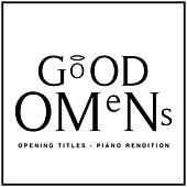 Good Omens Opening Title (Piano Rendition) di The Blue Notes