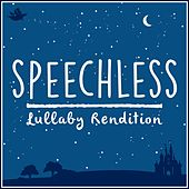 Speechless (From 'aladdin') (Lullaby Rendition) de Lullaby Dreamers