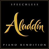 Speechless (From 'aladdin') (Piano Rendition) di The Blue Notes