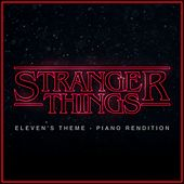 Stranger Things Eleven Theme (Piano Rendition) di The Blue Notes