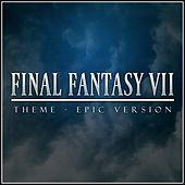 Final Fantasy VII Theme (Epic Version) van L'orchestra Cinematique