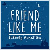 Friend Like Me (From 'aladdin') (Lullaby Rendition) de Lullaby Dreamers