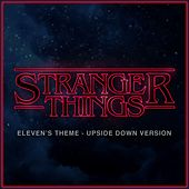 Stranger Things Eleven Theme (Upside Down Version) van L'orchestra Cinematique