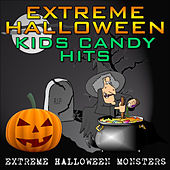 Extreme Halloween Kids Candy Hits by Extreme Halloween Monsters