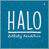 Halo Theme (Lullaby Rendition) by Lullaby Dreamers