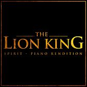 The Lion King Spirit (Piano Rendition) di The Blue Notes