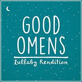 Good Omens Opening Title Lullaby Rendition (Lullaby Rendition) de Lullaby Dreamers