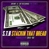 S.T.B (Stackin That Bread) by Chili-Bo
