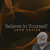 Believe in Yourself by John Butler Trio