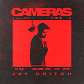 Cameras by Jay Critch