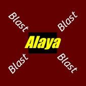 Blast de Alaya