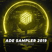 ADE Sampler 2019 by Various Artists