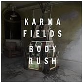 Body Rush by Karma Fields