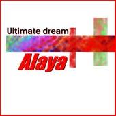 Ultimate dream de Alaya