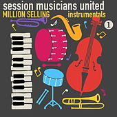 Million Selling Instrumentals, Volume 1 by Session Musicians United
