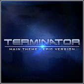 Terminator Theme (Epic Version) van L'orchestra Cinematique