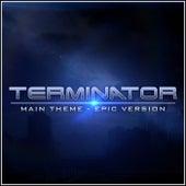 Terminator Theme (Epic Version) by L'orchestra Cinematique