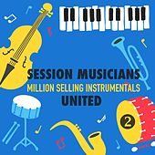 Million Selling Instrumentals, Volume 2 von Session Musicians United