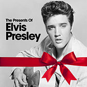 The Presents of Presley by Elvis Presley