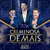 Criminosa Demais (Ao Vivo) de Allisson Rodrigues