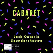 Cabaret by Jack Ontario Soundorchestra