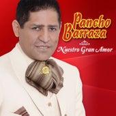 Nuestro Gran Amor by Pancho Barraza