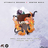 Loyal 6ix Riddim de Various Artists