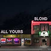 All Yours di Blond