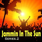 Jammin In The Sun Series 2 von Various Artists