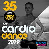 35 Best Ibiza Music For Cardio Dance 2019 de D'Mixmasters, Orlando, Morgana, DJ Space'c, Don Pablo's Animals, Heartclub, Babilonia, DJ Kee, Th Express, Mc Ya, The Vanillas, DJ Hush, Wildside, Movimento Latino, Kyria, DJ Groove