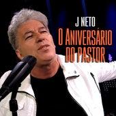 O Aniversário do Pastor de J. Neto
