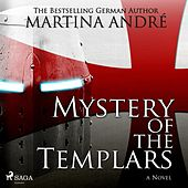 Mystery of the Templars (Unabridged) von Martina André