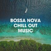 Bossa Nova Chill Out Music de Bossa Chill Out, Ibiza Chill Out, Bossa Nova