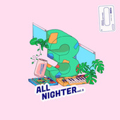 All Nighter Vol. 3 di Various Artists